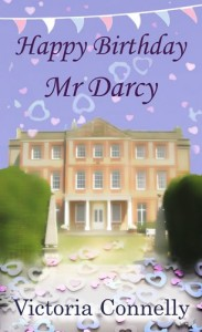 Happy Birthday Mr Darcy by Victoria Connelly
